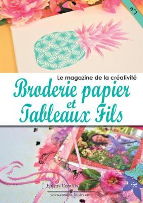 Magazine Broderie papier et Tableau fils n°1
