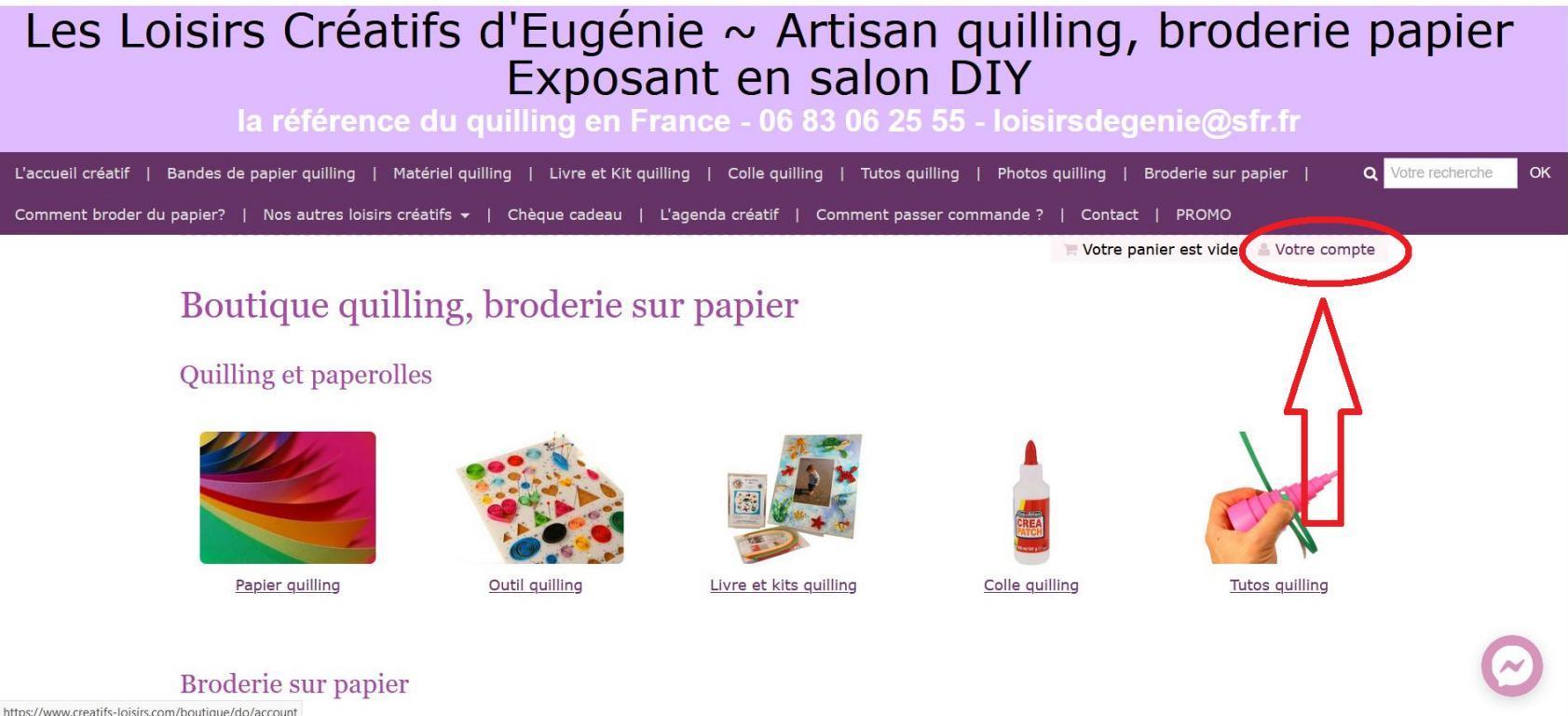 Votre compte boutique en ligne loisirs creatifs eugenie quilling voir commande 1